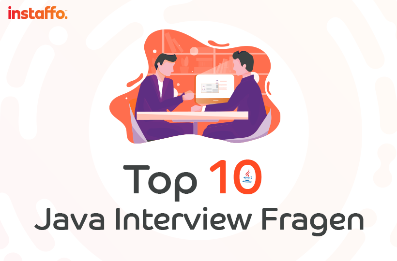 Top 10 Java Interview Fragen
